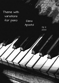 Theme with variations for piano, Op.12: Theme with variations for piano by Elena Apostol