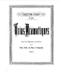 Trios Dramatiques sur les opéras célèbres: Book II. Full score by Вольфганг Амадей Моцарт, Карл Мария фон Вебер, Джоаккино Россини