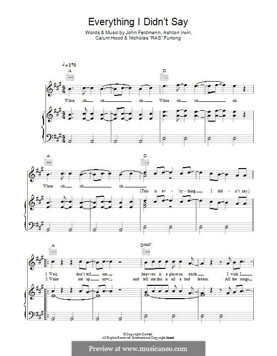 Everything I Didn't Say (5 Seconds of Summer): Для голоса и фортепиано (или гитары) by John Feldmann, Ashton Irwin, Calum Hood, Nicholas Furlong
