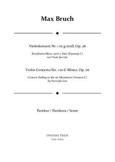Концерт для скрипки с оркестром No.1 соль минор, Op.26: Version C (by Yoon Jae Lee) – full score by Макс Брух