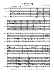 Tender feelings - Bossa Nova: For saxophone quartet by Thomas Hans Graf