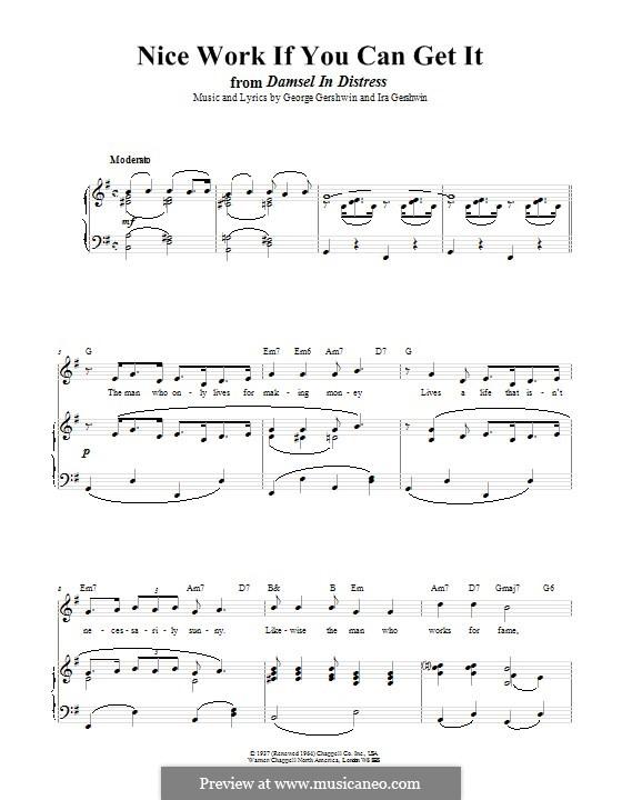 Nice Work if You Can Get It: Для голоса и фортепиано (или гитары) by Джордж Гершвин
