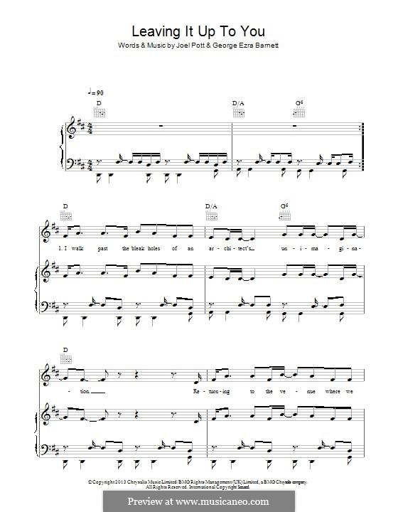 Leaving It Up to You: Для голоса и фортепиано (или гитары) by Joel Pott, George Ezra Barnett