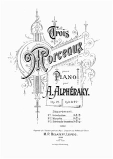 Три пьесы для фортепиано, Op.25: Весь сборник by Ахиллес Алфераки
