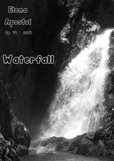 Waterfall, Op.49: Waterfall by Elena Apostol