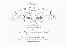 Fantaisie sur 'Le Duo de Don Juan', La ci darem la mano de Mozart, Op.33: Fantaisie sur 'Le Duo de Don Juan', La ci darem la mano de Mozart by Фридрих Калькбреннер