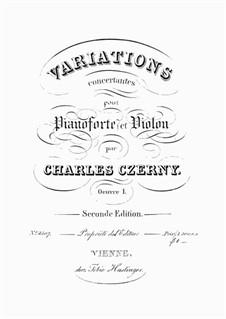 Variations Concertantes pour Pianoforte et Violon, Op.1: Variations Concertantes pour Pianoforte et Violon by Карл Черни