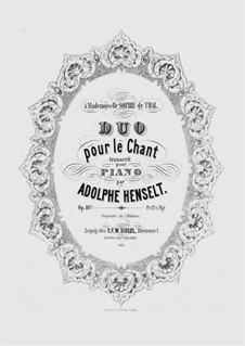 Duo pour le Chant, transcrit pour Piano, Op.40b: Duo pour le Chant, transcrit pour Piano by Адольф фон Хенсельт