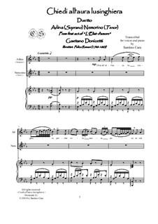 Любовный напиток: Chiedi all'aura lusinghiera, for soprano, tenor and piano, CSDG1 by Гаэтано Доницетти