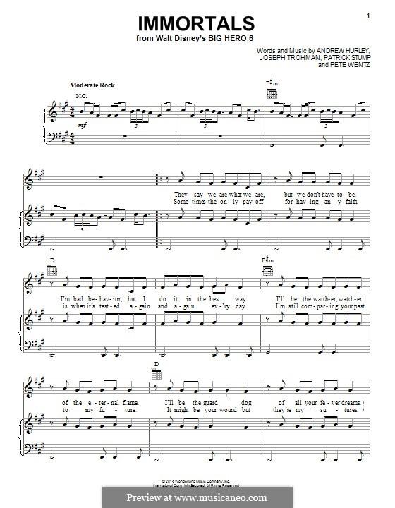 Immortals (Fall Out Boy): Для голоса и фортепиано (или гитары) by Andrew Hurley, Joseph Trohman, Patrick Stump, Peter Wentz