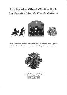 Las Posadas Vihuela/Guitar Book: Las Posadas Libro de Vihuela/Guitarra: Las Posadas Vihuela/Guitar Book: Las Posadas Libro de Vihuela/Guitarra by folklore