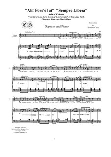 Ah! Fors'è lui', 'Sempre libera': For soprano and piano, CSGV3 by Джузеппе Верди