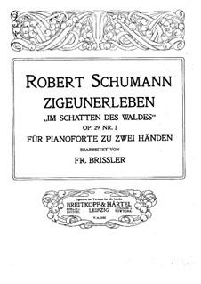 Три стихотворения, Op.29: No.3 Цыганская жизнь, для фортепиано by Роберт Шуман