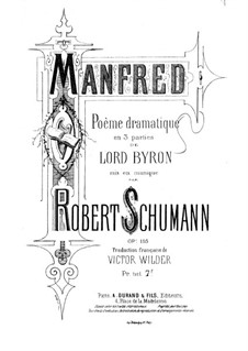 Манфред, Op.115: Аранжировка для солистов, хора и фортепиано by Роберт Шуман