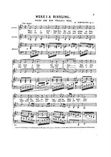 Три двухголосные песни, Op.43: No.1 Wenn ich ein Vöglein wär (Were I a Birdling) by Роберт Шуман