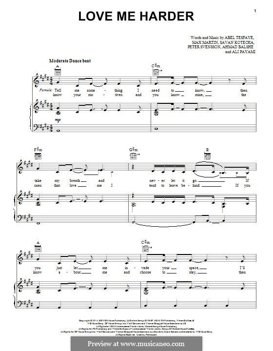 Love Me Harder (Ariana Grande & The Weeknd): Для голоса и фортепиано (или гитары) by Max Martin, Peter Svensson, Savan Kotecha, Abel Tesfaye, Ali Payami, Ahmad Balshe
