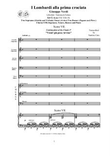 Ломбардцы в первом крестовом походе: Act 1- Scenes VII-VIII-IX, for solo voices, chorus and piano, CSGV11 by Джузеппе Верди