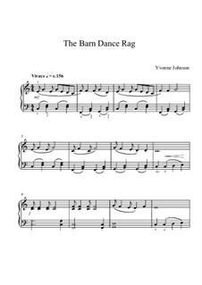 The Barn Dance Rag - Piano Solo: The Barn Dance Rag - Piano Solo by Yvonne Johnson