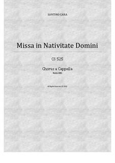 Missa in Nativitate Domini, CS525: No.8 Sanctus-Benedictus, for SATB choir a cappella by Santino Cara