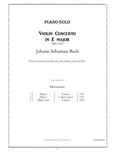 Концерт для скрипки, струнных и бассо континуо No.2 ми мажор, BWV 1042: Аранжировка для фортепиано by Иоганн Себастьян Бах