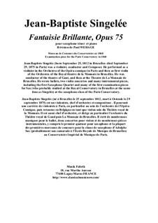 Fantaisie Brillante, pour saxophone ténor et piano, Op.75: Fantaisie Brillante, pour saxophone ténor et piano by Жан Батист Сенжеле