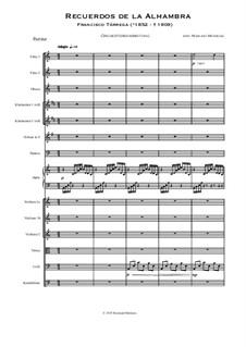 Воспоминания об Альгамбре: Orchester arrangement by Франсиско Таррега