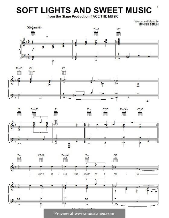 Soft Lights and Sweet Music: Для голоса и фортепиано (или гитары) by Ирвинг Берлин