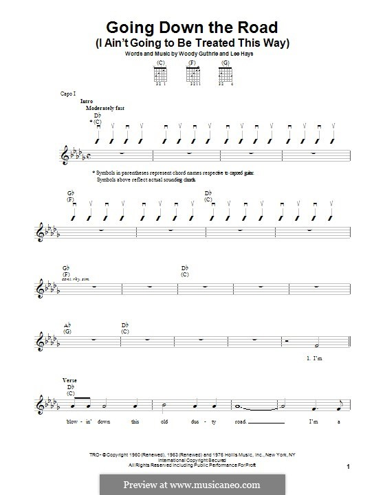 Going Down the Road (I ain't Going To Be Treated This Way): Гитарная табулатура by Lee Hays, Woody Guthrie