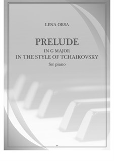 Двадцать четыре прелюдии для фортепиано: Прелюдия соль мажор 'В стиле Чайковского' by Lena Orsa