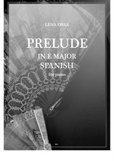 Двадцать четыре прелюдии для фортепиано: Прелюдия ми мажор 'Испанская' by Lena Orsa