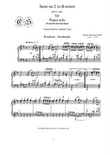 Сюита для оркестра No.2 си минор, BWV 1067: Rondeau and Sarabande, for piano by Иоганн Себастьян Бах