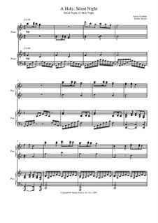 A Holy, Silent Night: Для фортепиано в 4 руки by Адольф Адам, Франц Ксавьер Грубер