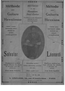Method for the Hawaiian Steel-Guitar: Method for the Hawaiian Steel-Guitar by Salvator Leonardi