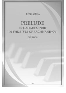 Двадцать четыре прелюдии для фортепиано: Прелюдия соль-диез минор 'В стиле Рахманинова' by Lena Orsa