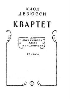 Струнный квартет No.1 соль минор, L.85 Op.10: Партии by Клод Дебюсси