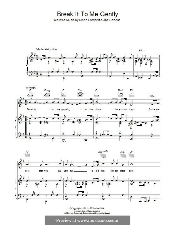 Break It To Me Gently: Для голоса и фортепиано (или гитары) by Diane Lampert, Joe Seneca