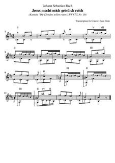 Да едят бедные и насыщаются, BWV 75: Nr.10 Jesus macht mich geistlich reich, für Gitarre by Иоганн Себастьян Бах