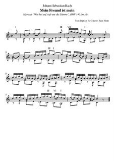 Wachet auf, ruft uns die Stimme, BWV 140: Nr.6 Mein Freund ist mein, für Gitarre by Иоганн Себастьян Бах