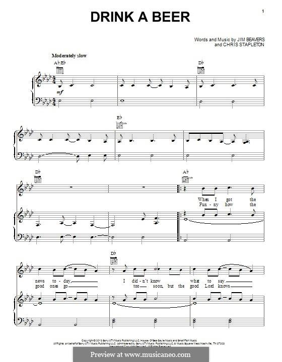 Drink a Beer: Для голоса и фортепиано (или гитары) by Chris Stapleton, Jim Beavers