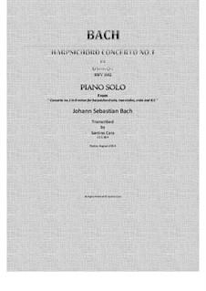 Концерт для клавесина и струнных инструментов No.1 ре минор, BWV 1052: Full piano version by Иоганн Себастьян Бах