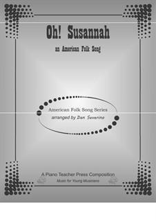О, Сюзанна: Для фортепиано by Стефен Фостер