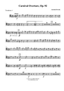 Карнавал, B.169 Op.92: Trombone Tenor Clef 1 (Transposed Part) by Антонин Дворжак