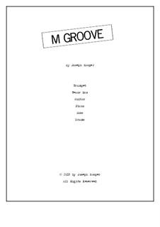 M Groove: M Groove by Joseph Hasper