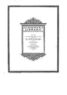 Фантазия на темы из оперы 'Фауст' Гуно, Op.20: Фантазия на темы из оперы 'Фауст' Гуно by Генрик Венявский