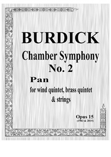Chamber Symphony No.2 'Pan' for wind quintet, brass quintet and strings, Op.15: Партитура by Richard Burdick