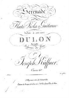 Серенада для флейты, альта и гитары, Op.60: Серенада для флейты, альта и гитары by Йозеф Кюффнер