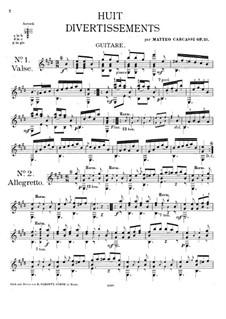 Восемь дивертисментов, Op.25: Восемь дивертисментов by Маттео Каркасси