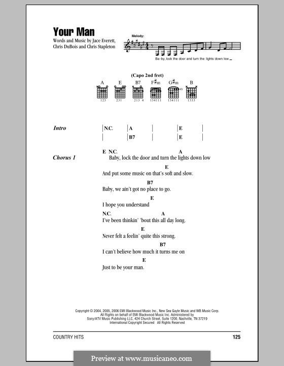 Your Man: Текст, аккорды by Chris DuBois, Chris Stapleton, Jace Everett