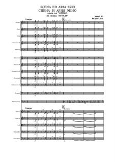 Атилла: Сцена и ария Эцио by Джузеппе Верди