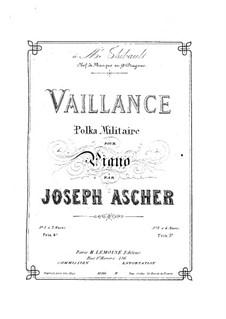 Vaillance. Polka Militaire: Для фортепиано by Йозеф Ашер